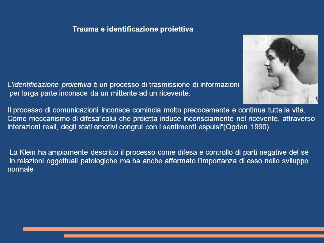 Trauma e identificazione proiettiva