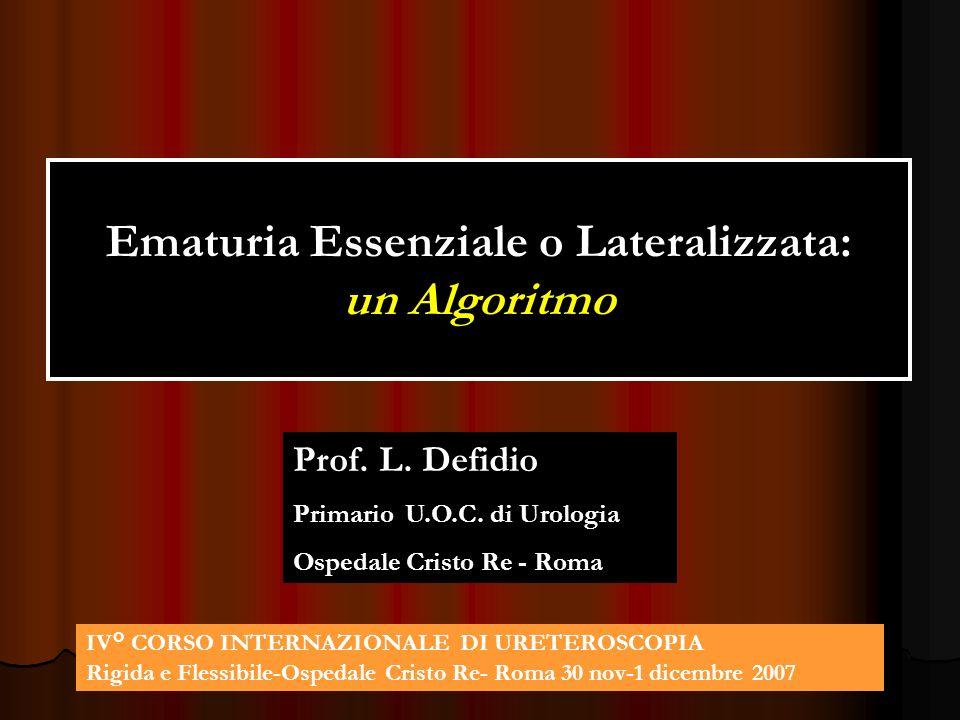 Ematuria Essenziale o Lateralizzata: un Algoritmo