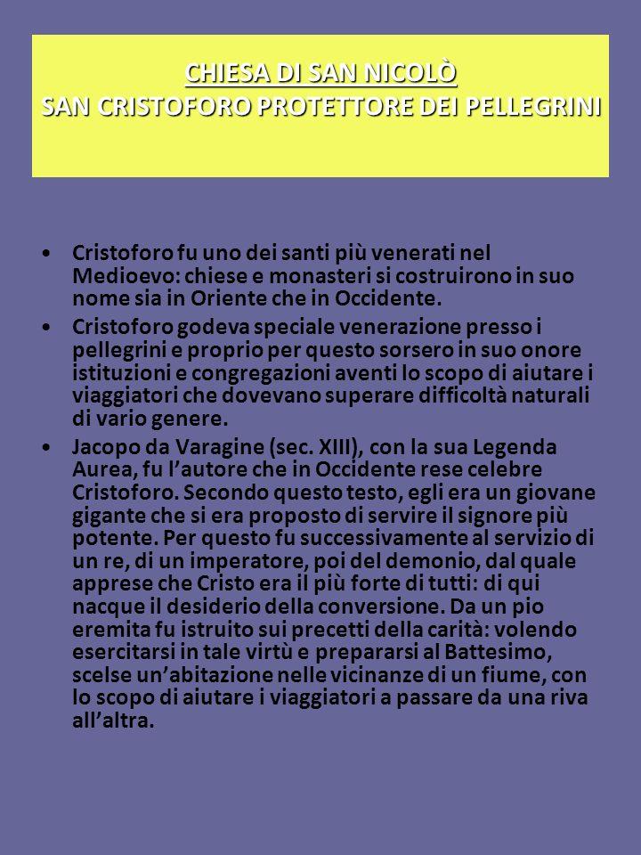 CHIESA DI SAN NICOLÒ SAN CRISTOFORO PROTETTORE DEI PELLEGRINI