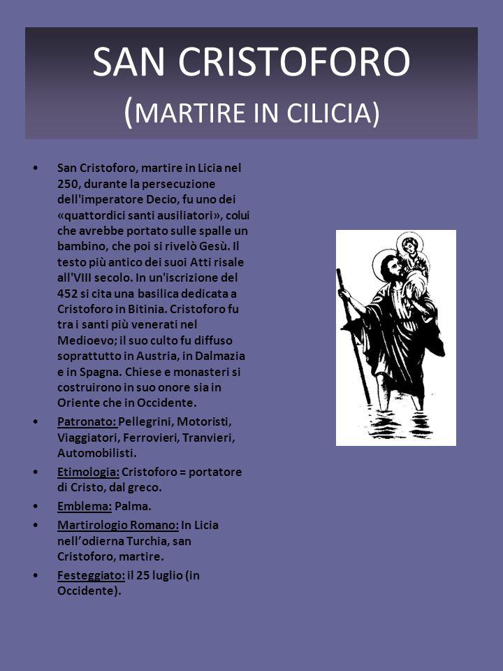 SAN CRISTOFORO (MARTIRE IN CILICIA)