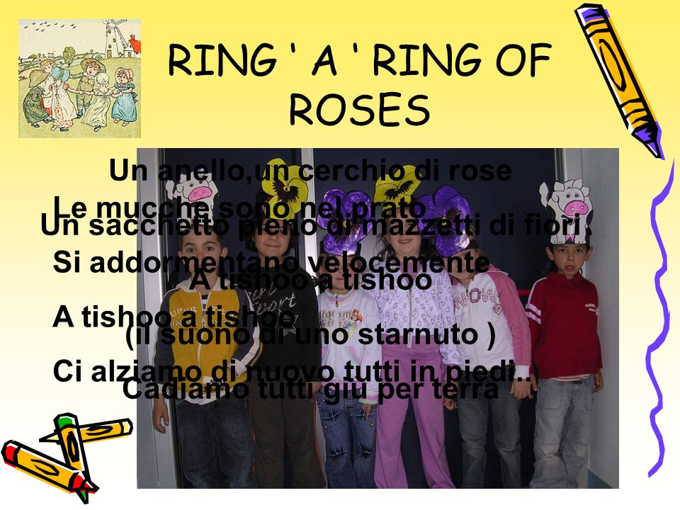 RING ' A ' RING OF ROSES Un anello,un cerchio di rose