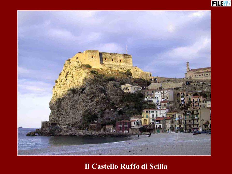 Il Castello Ruffo di Scilla