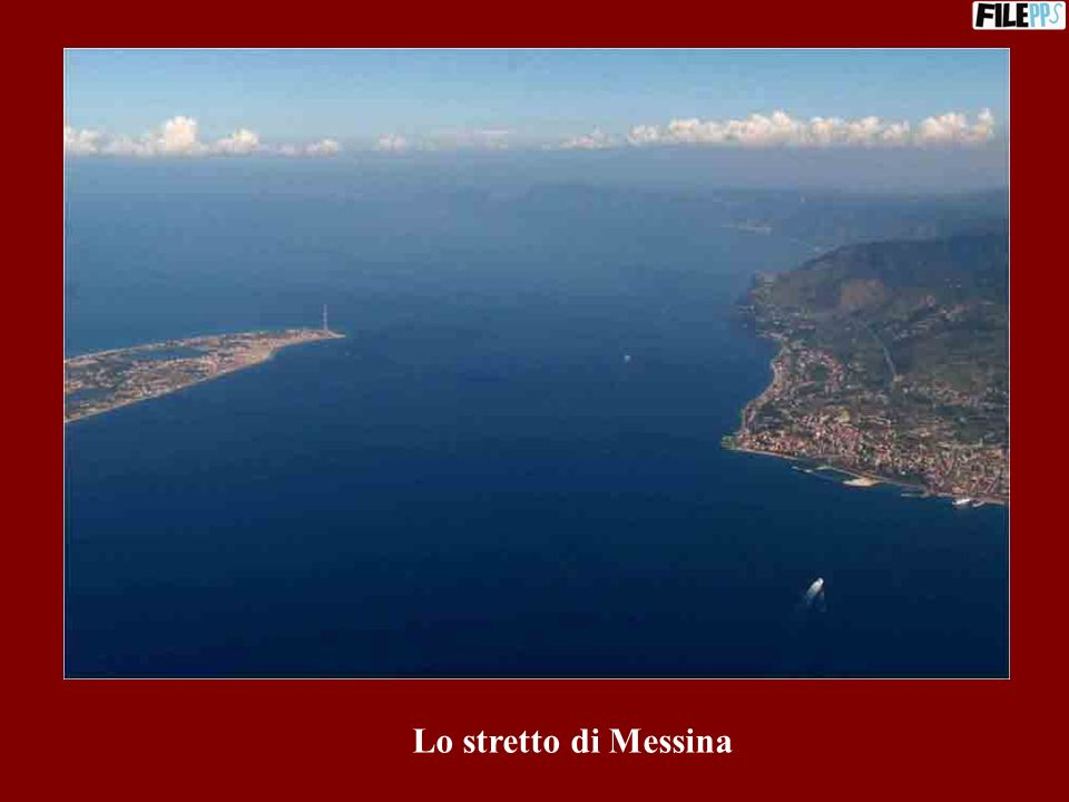 Lo stretto di Messina