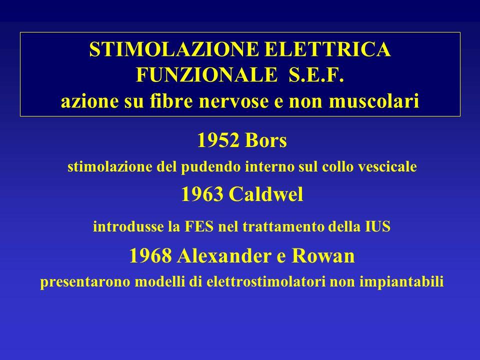 STIMOLAZIONE ELETTRICA FUNZIONALE S. E. F