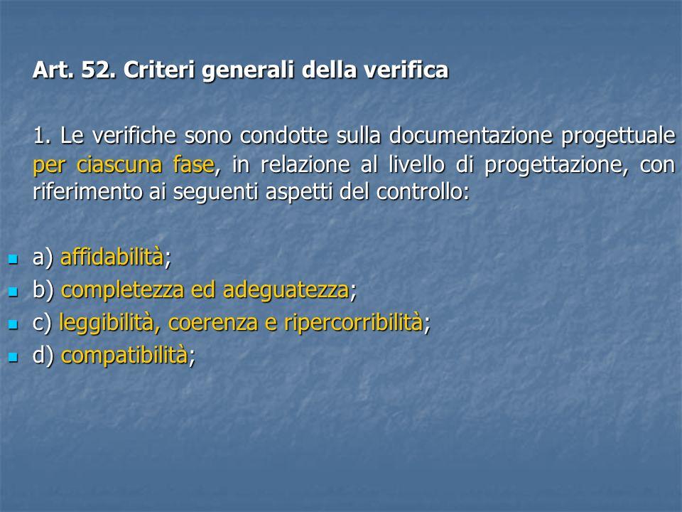 Art. 52. Criteri generali della verifica