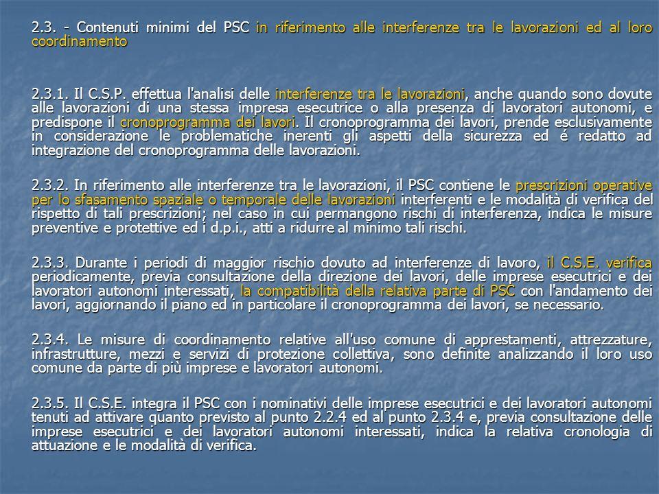 2.3. - Contenuti minimi del PSC in riferimento alle interferenze tra le lavorazioni ed al loro coordinamento