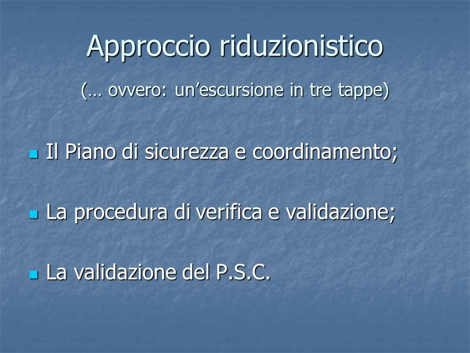 Approccio riduzionistico (… ovvero: un'escursione in tre tappe)
