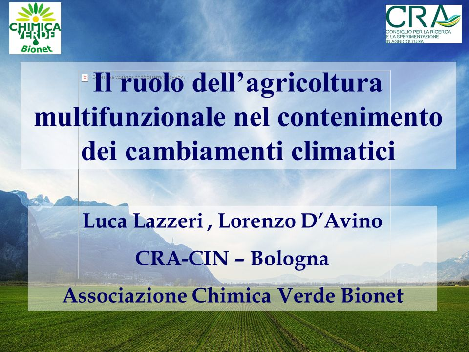 Luca Lazzeri , Lorenzo D'Avino Associazione Chimica Verde Bionet