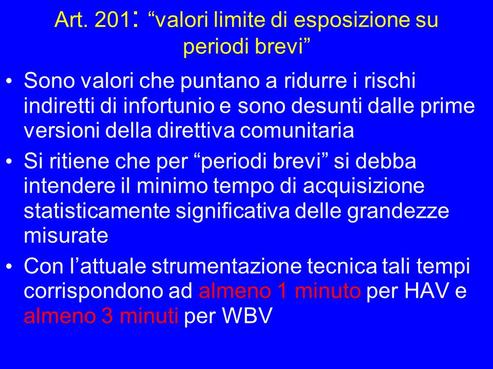 Art. 201: valori limite di esposizione su periodi brevi