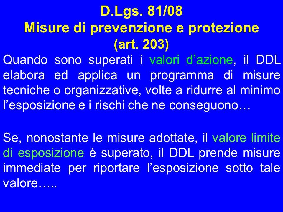 D.Lgs. 81/08 Misure di prevenzione e protezione (art. 203)