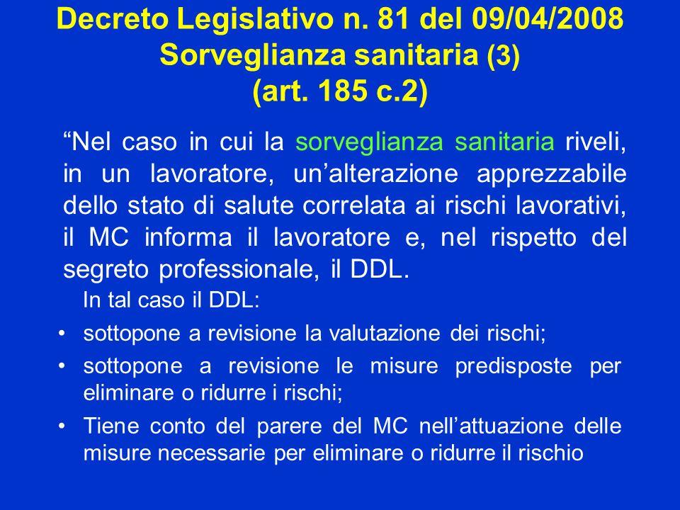 Decreto Legislativo n. 81 del 09/04/2008 Sorveglianza sanitaria (3) (art. 185 c.2)