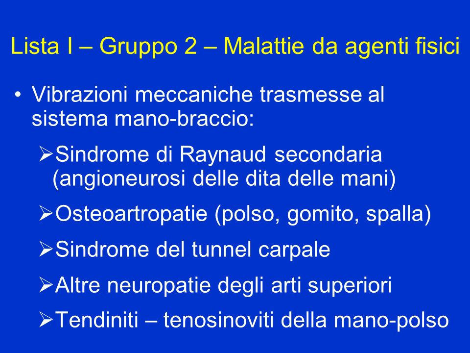 Lista I – Gruppo 2 – Malattie da agenti fisici