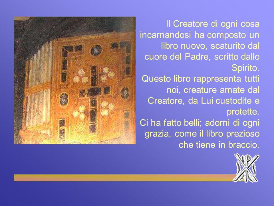 Il Creatore di ogni cosa incarnandosi ha composto un libro nuovo, scaturito dal cuore del Padre, scritto dallo Spirito.