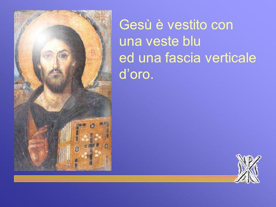 Gesù è vestito con una veste blu ed una fascia verticale d'oro.