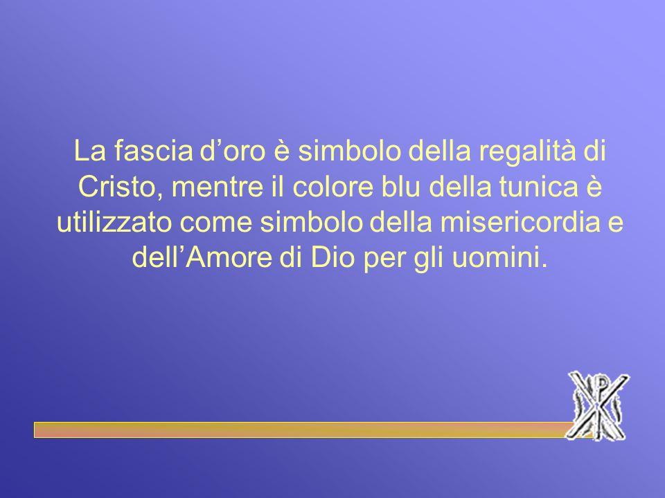 La fascia d'oro è simbolo della regalità di Cristo, mentre il colore blu della tunica è utilizzato come simbolo della misericordia e dell'Amore di Dio per gli uomini.