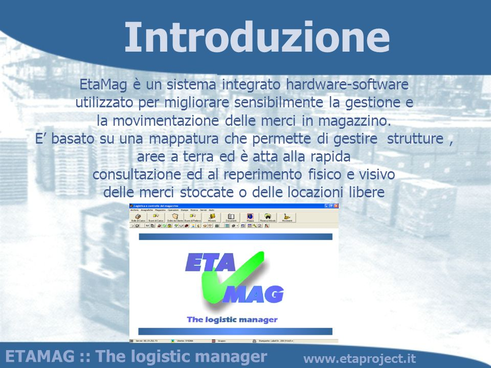 Introduzione ETAMAG :: The logistic manager