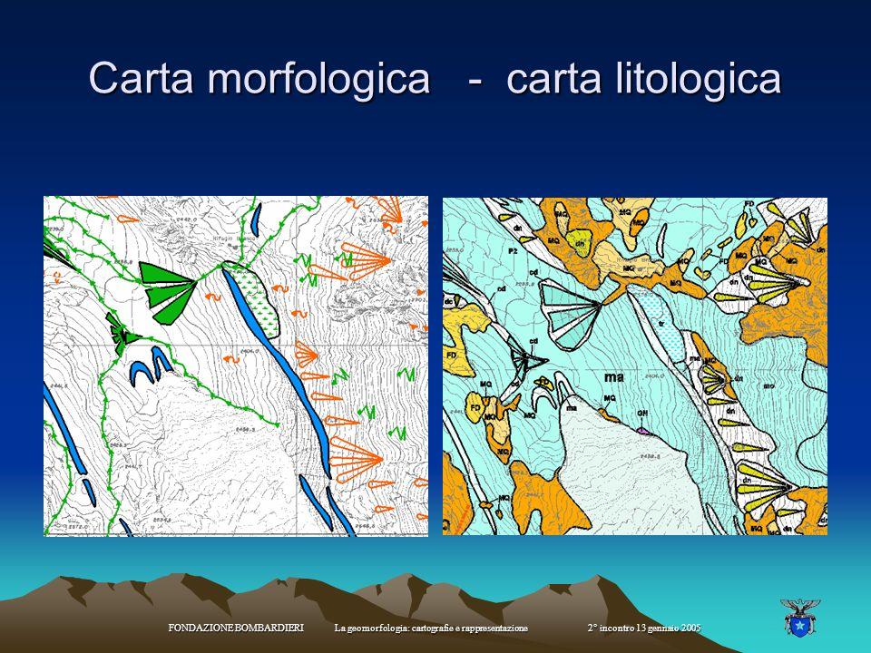 Carta morfologica - carta litologica
