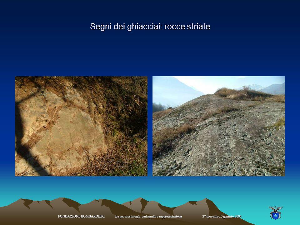 Segni dei ghiacciai: rocce striate