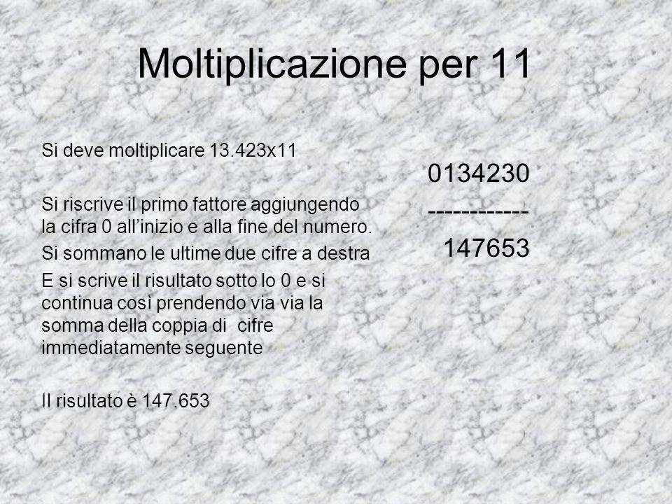 Moltiplicazione per 11 0134230 ------------ 147653