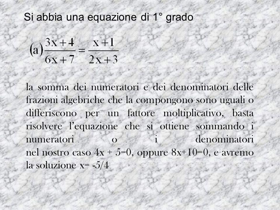 Si abbia una equazione di 1° grado