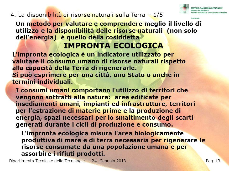 Dipartimento Tecnico e delle Tecnologie - 24 Gennaio 2013 Pag. 13