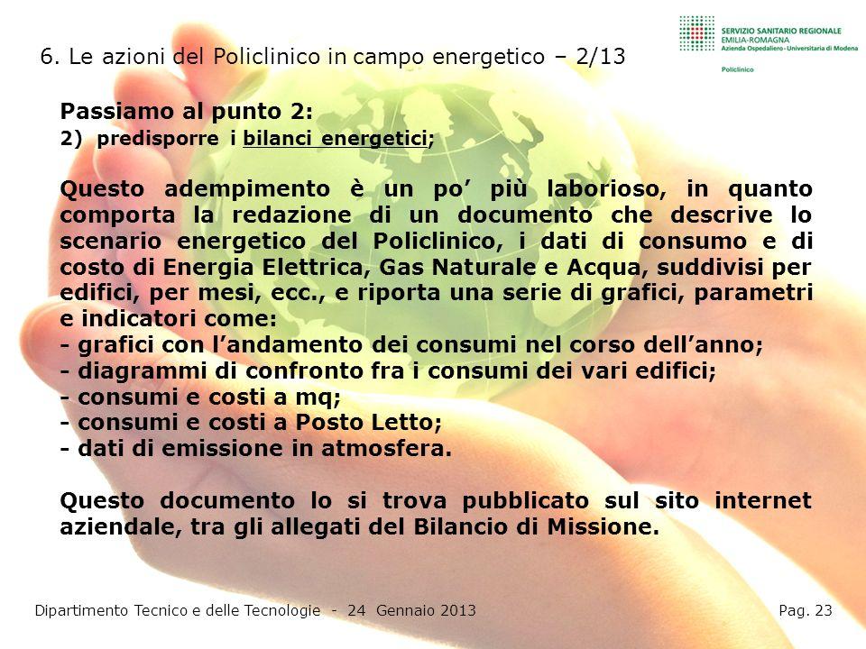 Dipartimento Tecnico e delle Tecnologie - 24 Gennaio 2013 Pag. 23