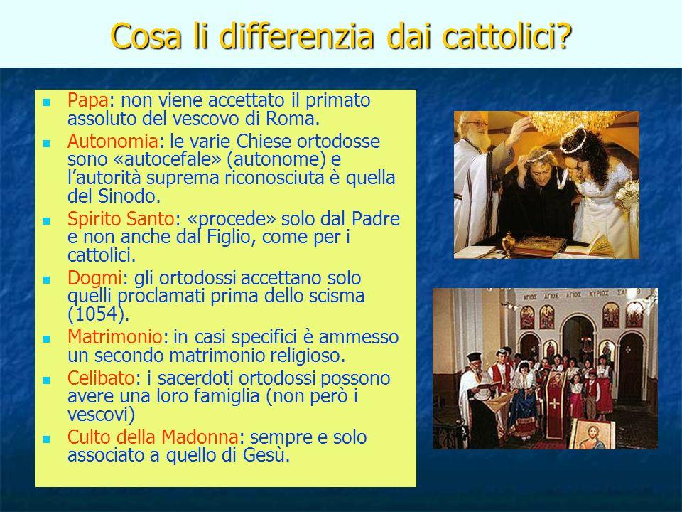 Cosa li differenzia dai cattolici