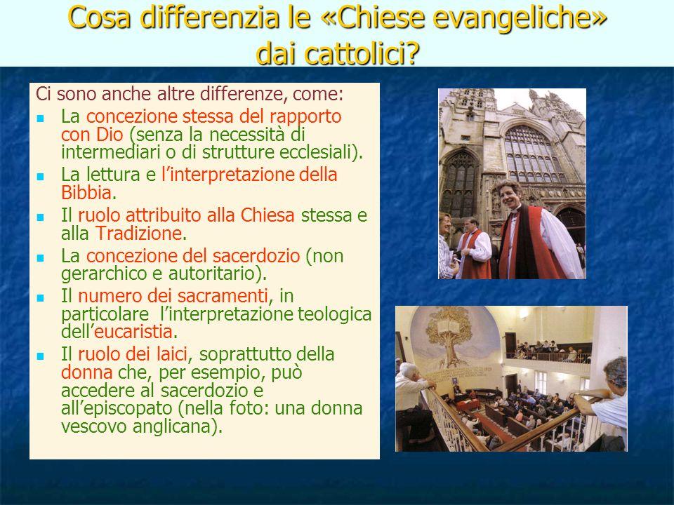 Cosa differenzia le «Chiese evangeliche» dai cattolici