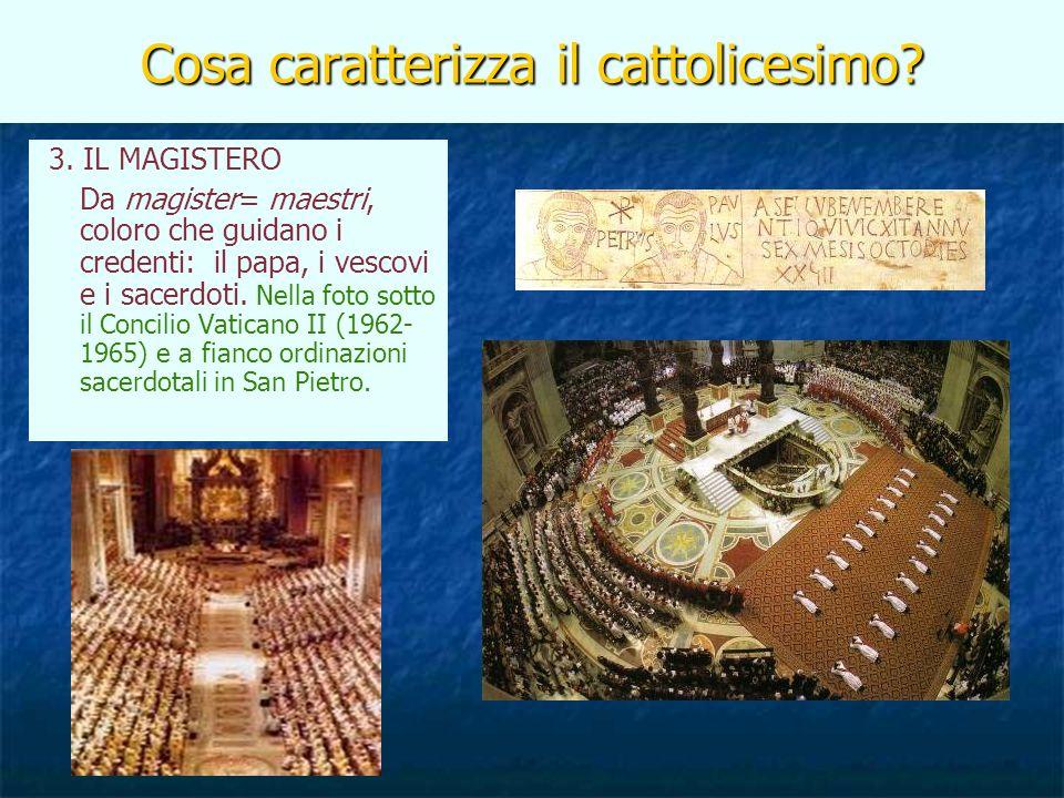 Cosa caratterizza il cattolicesimo