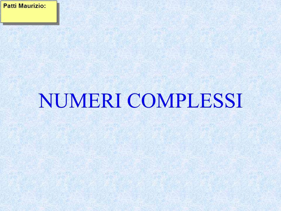 Patti Maurizio: NUMERI COMPLESSI