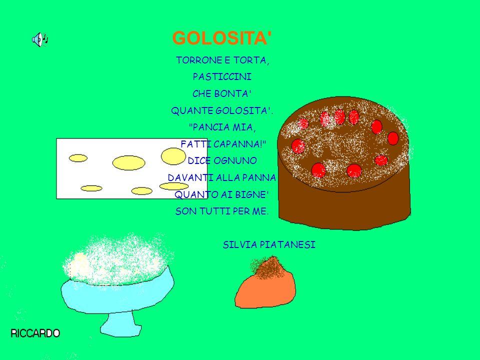 GOLOSITA TORRONE E TORTA, PASTICCINI CHE BONTA QUANTE GOLOSITA .