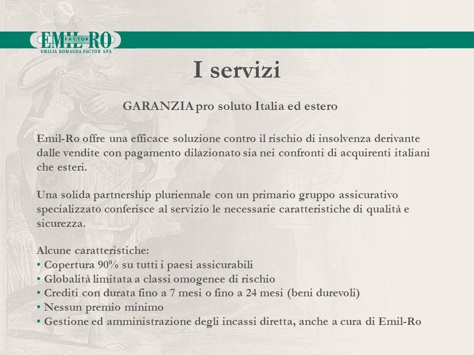 I servizi GARANZIA pro soluto Italia ed estero