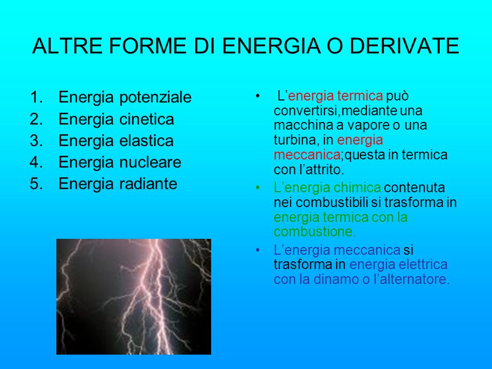 ALTRE FORME DI ENERGIA O DERIVATE