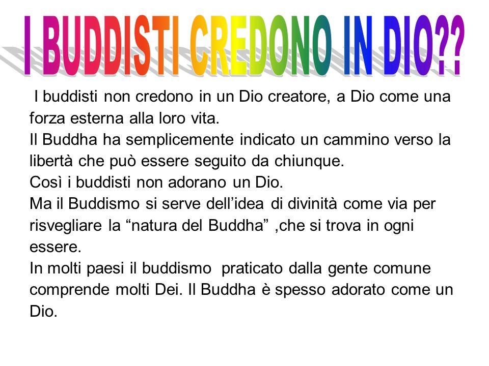 I BUDDISTI CREDONO IN DIO