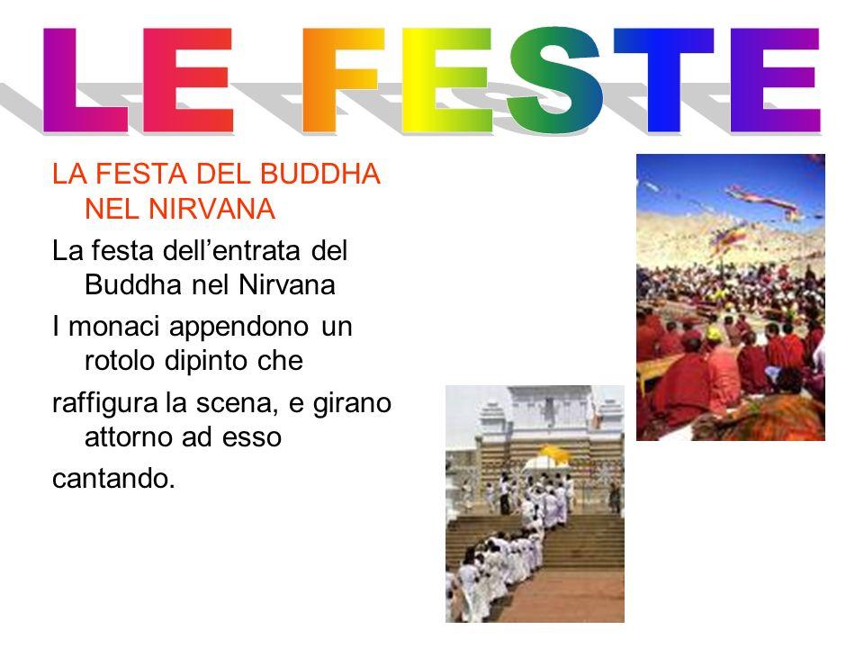 LE FESTE LA FESTA DEL BUDDHA NEL NIRVANA