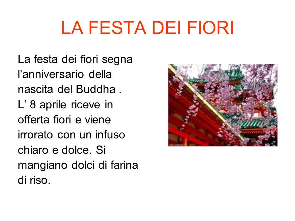 LA FESTA DEI FIORI La festa dei fiori segna l'anniversario della