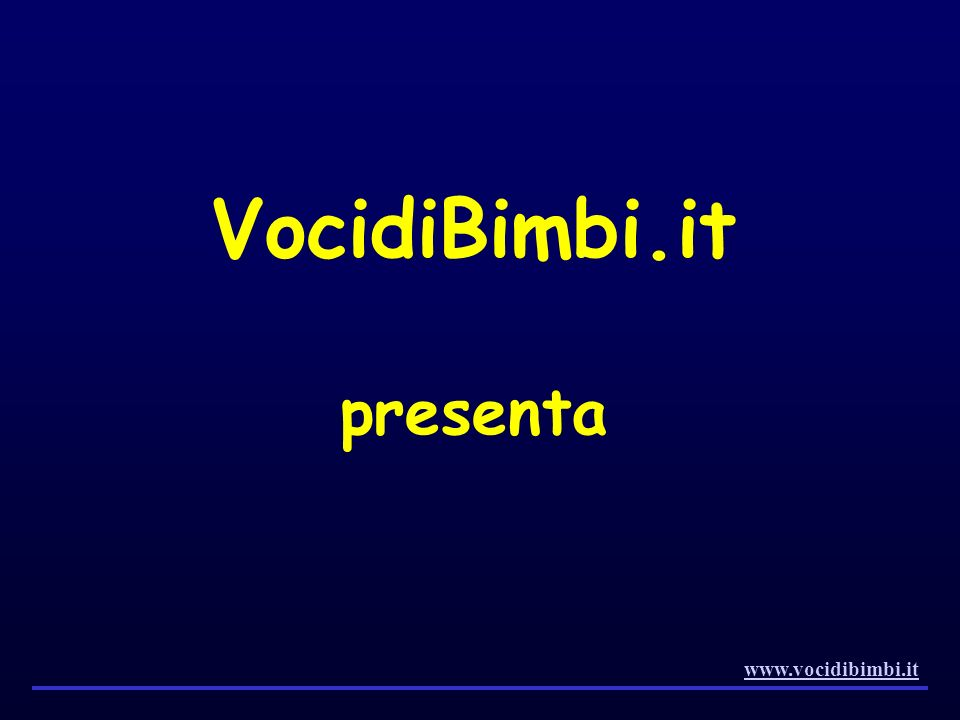 VocidiBimbi.it presenta www.vocidibimbi.it