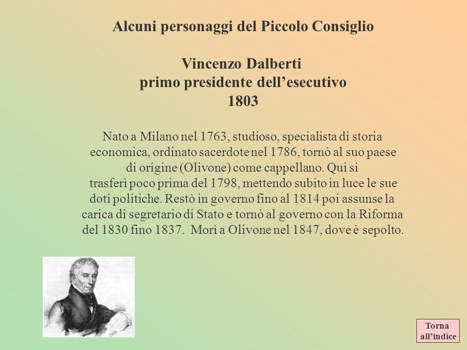 Alcuni personaggi del Piccolo Consiglio Vincenzo Dalberti