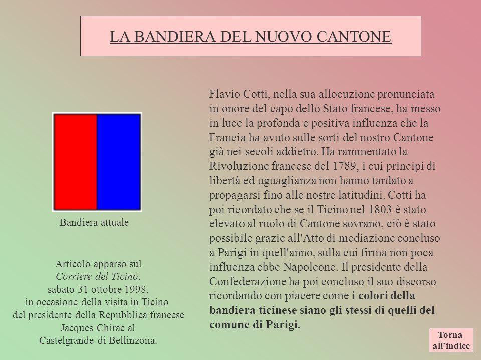 LA BANDIERA DEL NUOVO CANTONE