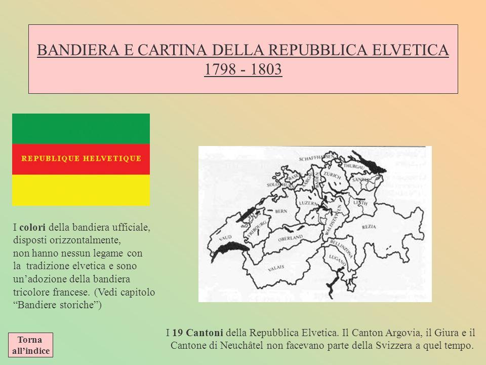 BANDIERA E CARTINA DELLA REPUBBLICA ELVETICA 1798 - 1803