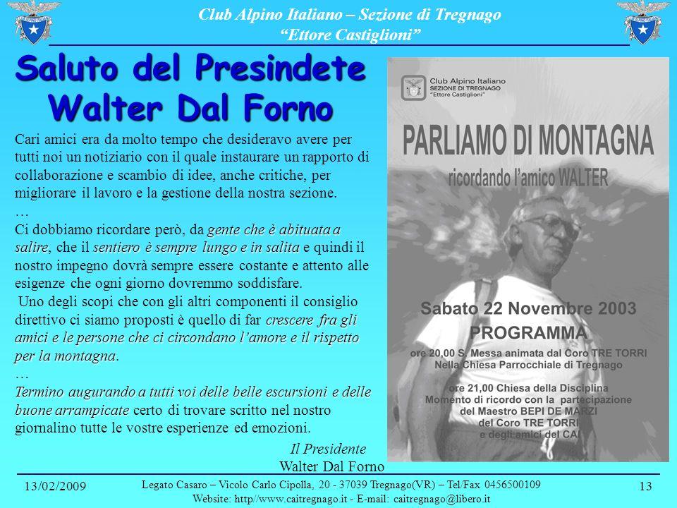 Saluto del Presindete Walter Dal Forno