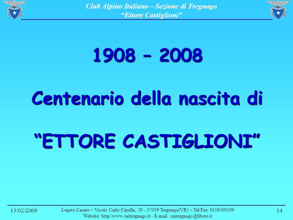 1908 – 2008 Centenario della nascita di ETTORE CASTIGLIONI