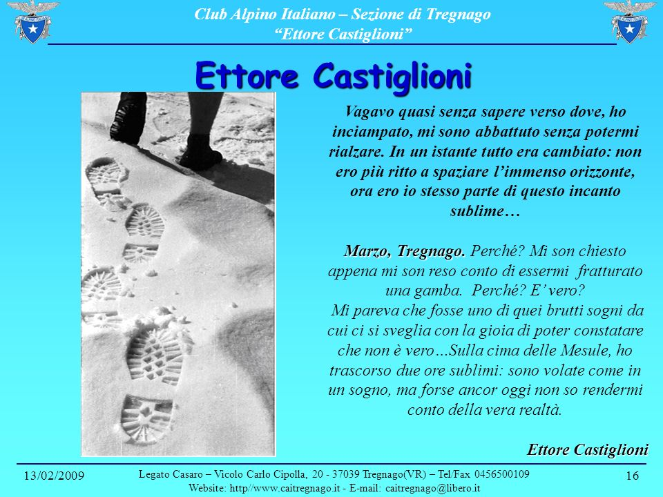 Website: http//www.caitregnago.it - E-mail: caitregnago@libero.it