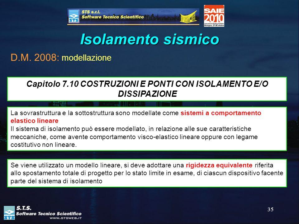 Capitolo 7.10 COSTRUZIONI E PONTI CON ISOLAMENTO E/O DISSIPAZIONE