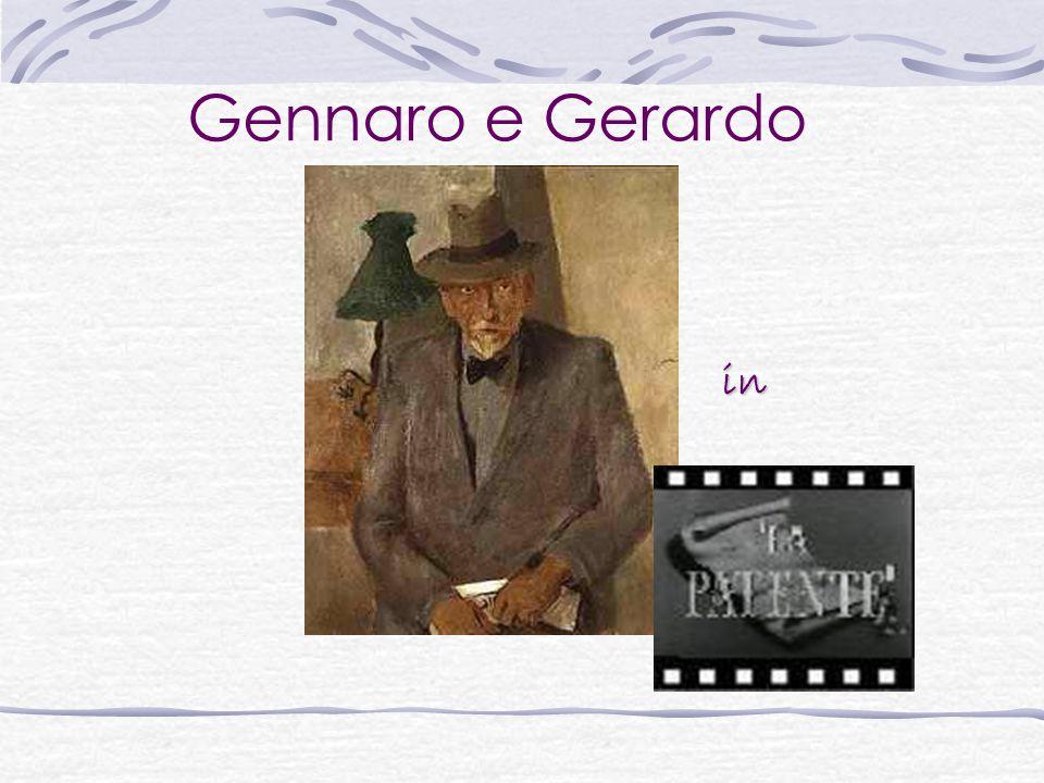 Gennaro e Gerardo in