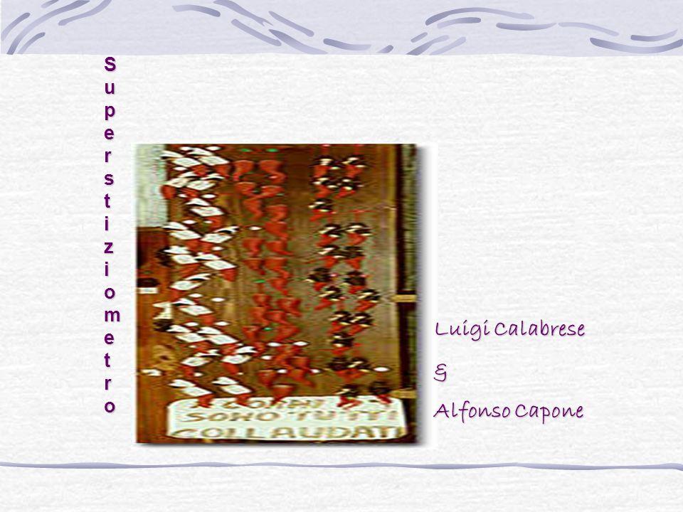 S u p e r s t i z i o m e t r o Luigi Calabrese & Alfonso Capone