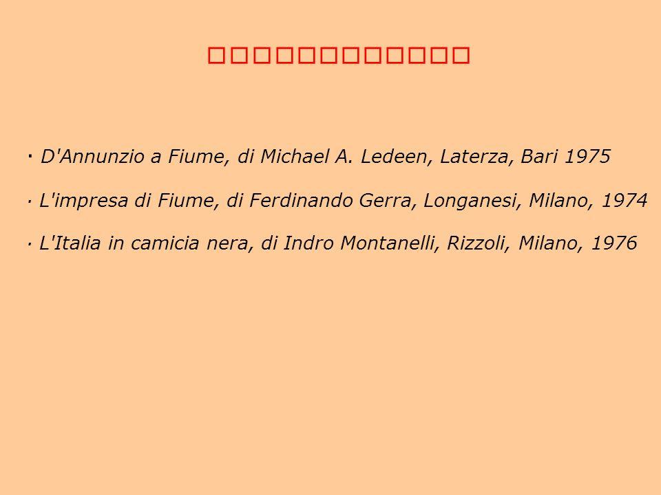 · D Annunzio a Fiume, di Michael A. Ledeen, Laterza, Bari 1975