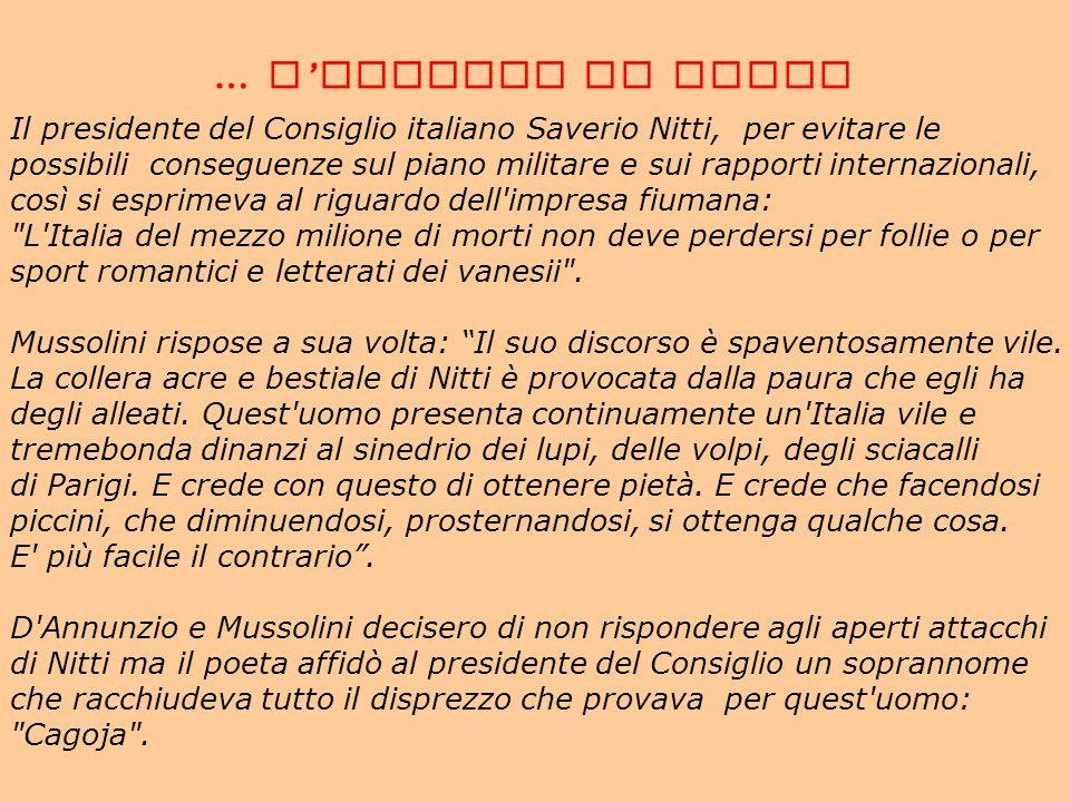 … L'IMPRESA DI FIUME Il presidente del Consiglio italiano Saverio Nitti, per evitare le.