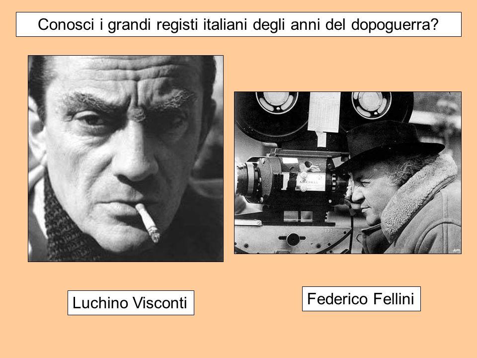Conosci i grandi registi italiani degli anni del dopoguerra