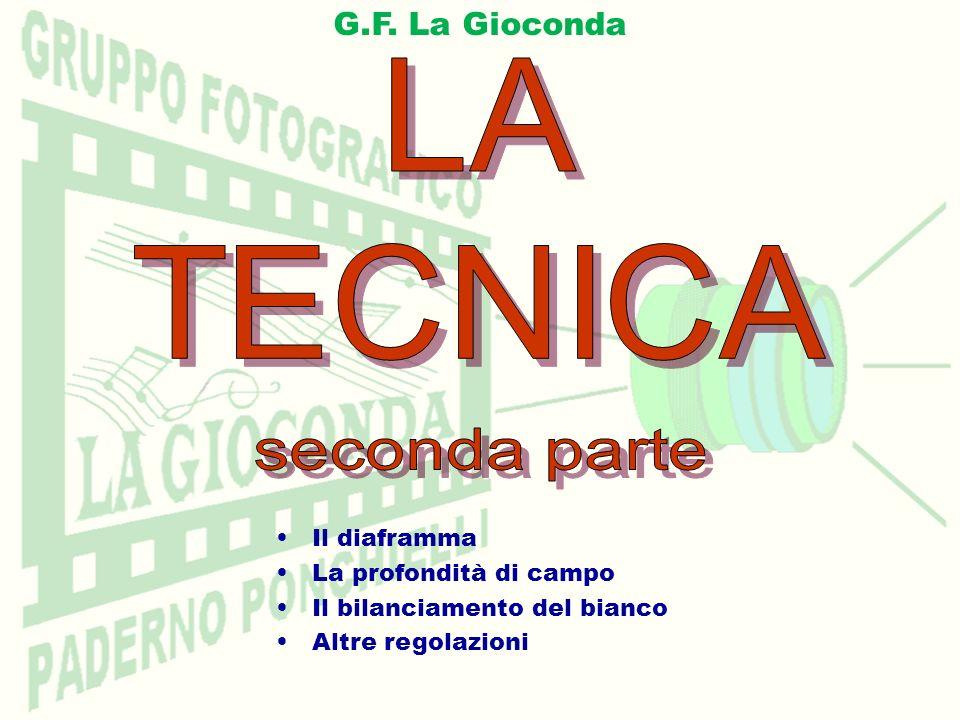 LA TECNICA seconda parte G.F. La Gioconda Il diaframma